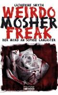 Catherine Smyth: Weirdo Mosher Freak ★★★