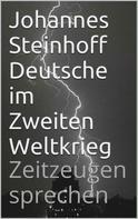 Johannes Steinhoff: Deutsche im Zweiten Weltkrieg ★★★★★