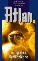 H.G. Ewers: Atlan 22: Ring des Schreckens (Blauband) ★★★★★