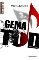 Micha Krämer: GEMA TOD ★★★★