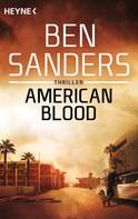 Ben Sanders: American Blood ★★★★