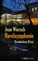 Jean Wiersch: Havelsymphonie ★★★★