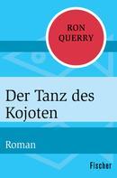 Ron Querry: Der Tanz des Kojoten ★★★