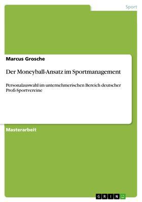 Der Moneyball-Ansatz im Sportmanagement