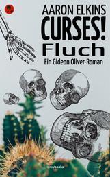 CURSES! - Fluch - Ein Gideon Oliver–Roman