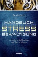 Doris Kirch: Handbuch Stressbewältigung