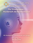 Rosina Sonnenschmidt: Sinnesorgane - Wunderwerk der Kommunikation ★★★★★