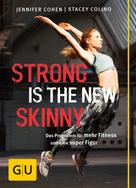 Jennifer Cohen: Strong is the new skinny