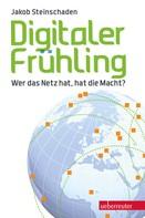 Jakob Steinschaden: Digitaler Frühling ★★★★
