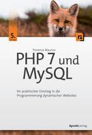 Florence Maurice: PHP 7 und MySQL