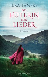 Die Hüterin der Lieder - Roman