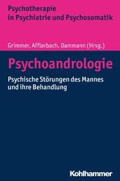 Psychoandrologie - Psychische Störungen des Mannes und ihre Behandlung