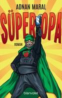 Adnan Maral: Süperopa ★★