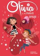 Laura Vaqué Sugrañés: Olivia y su nueva amiga (Colección Olivia)