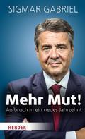 Sigmar Gabriel: Mehr Mut! ★