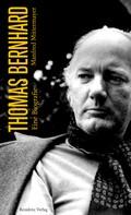 Manfred Mittermayer: Thomas Bernhard ★★★★★