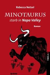 Minotaurus starb in Nappa Valley - Roman