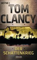 Tom Clancy: Der Schattenkrieg ★★★★