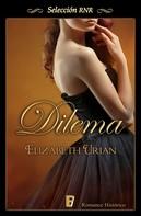 Elizabeth Urian: Dilema (Dilemas 1)