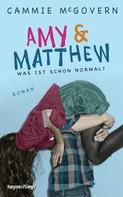 Cammie McGovern: Amy & Matthew - Was ist schon normal? ★★★★