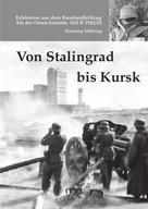 Henning Stühring: Von Stalingrad bis Kursk ★★★★