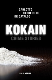 Kokain - Crime Stories