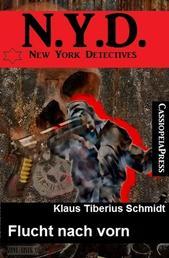 N. Y. D. - New York Detectives: Flucht nach vorn