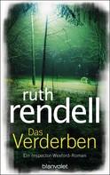 Ruth Rendell: Das Verderben ★★★★