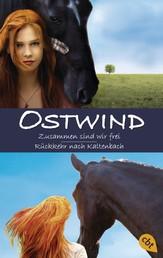 Ostwind: Zusammen sind wir frei / Rückkehr nach Kaltenbach - Doppelband