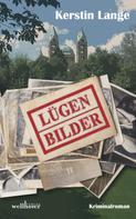 Kerstin Lange: Lügenbilder: Kriminalroman