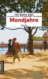 Mondjahre - Ein historischer Roman vom Bodensee