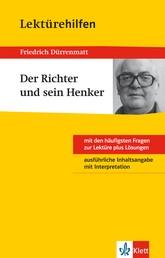 Klett Lektürehilfen - Friedrich Dürrenmatt, Der Richter und sein Henker - Interpretationshilfe für Klasse 8 bis 10