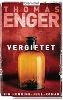 Thomas Enger: Vergiftet ★★★★