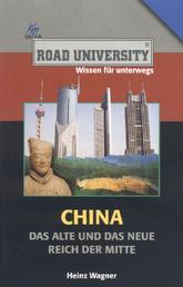 China - Das alte und das neue Reich der Mitte