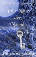 Kerstin Hornung: Die Nähe der Nornen ★★★★★