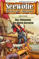 John Curtis: Seewölfe - Piraten der Weltmeere 329 ★★★★★