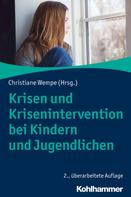 Christiane Wempe: Krisen und Krisenintervention bei Kindern und Jugendlichen