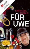 Christian Ulmen: Für Uwe ★★★