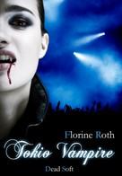 Florine Roth: Tokio Vampire ★★★★