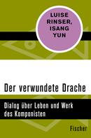 Luise Rinser: Der verwundete Drache