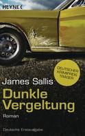 James Sallis: Dunkle Vergeltung ★★★★