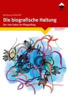 Barbara Kerkhoff: Die biografische Haltung