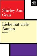 Shirley Ann Grau: Liebe hat viele Namen ★★★★