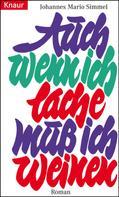Johannes Mario Simmel: Auch wenn ich lache, muß ich weinen ★★★