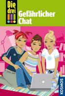 Henriette Wich: Die drei !!!, 3, Gefährlicher Chat (drei Ausrufezeichen) ★★★★