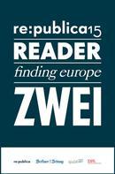 re:publica GmbH: re:publica Reader 2015 – Tag 2