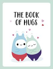 The Book of Hugs - The Perfect Gift for Cuddle Lovers