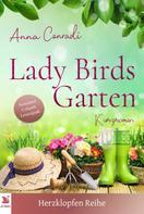Adelina Zwaan: Lady Birds Garten kurzer Liebesroman