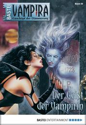 Vampira - Folge 36 - Der Geist der Vampirin