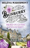 Helena Marchmont: Bunburry - Mord in guter Gesellschaft ★★★★★